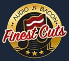 Audio Bacon Finest Cuts