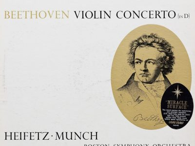 Beethoven, Heifetz, Munch, Boston Symphony Orchestra ‎– Violin Concerto (In D)