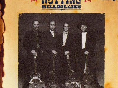 Missing…Presumed Having a Good Time - The Notting Hillbillies