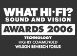 What Hi-Fi 2006 Awards Highly Commended