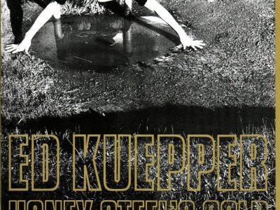 Ed Kuepper - Honey Steel's Gold