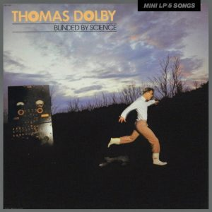 Thomas Dolby - Blinded By Science