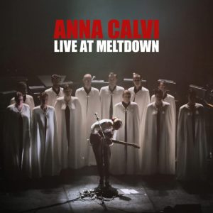 Anna Calvi - Live At The Meltdown
