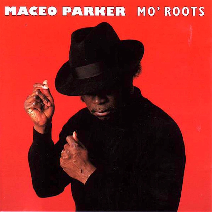 Maceo Parker – Mo' Roots