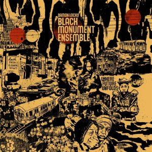 Damon Locks Black Monument Ensemble - Where Future Unfolds