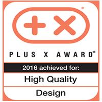 Plus X Award 2016 - High Quality Design